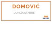 DOMOVIĆ - <span>Dom za starije </span>