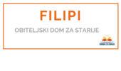 FILIPI - <span>Obiteljski dom za starije </span>