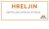 HRELJIN - <span>Obiteljski dom za starije </span>