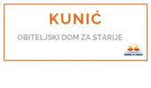 KUNIĆ - <span>Obiteljski dom za starije </span>