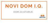 Dom za starije NOVI DOM I.Q.