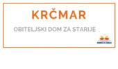 Krčmar - <span>Obiteljski dom za starije </span>