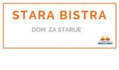 STARA BISTRA - <span>Dom za starije </span>