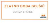Zlatno doba Gojšić - <span></noscript>Dom za starije </span>